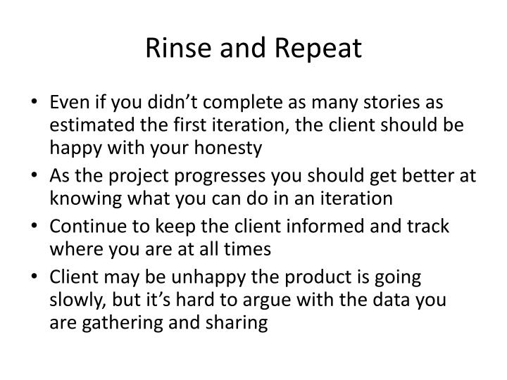 Rinse and Repeat