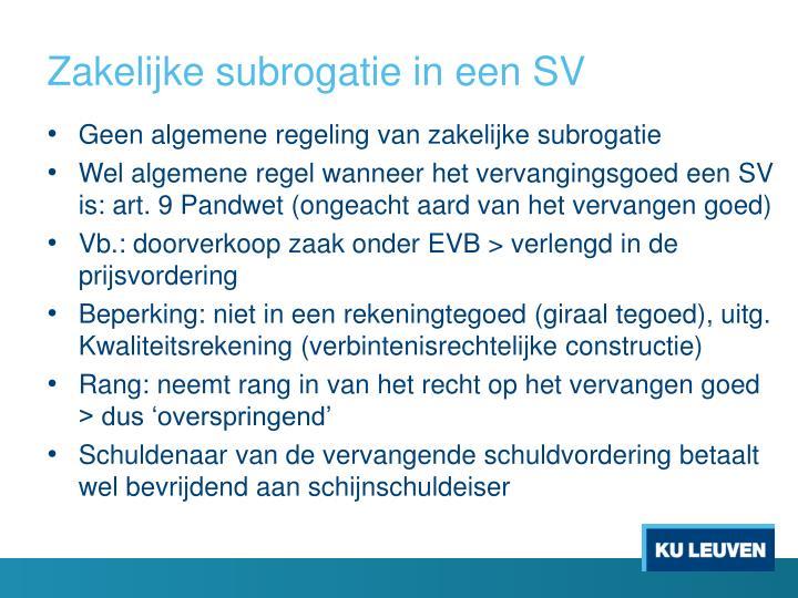 Zakelijke subrogatie in een SV