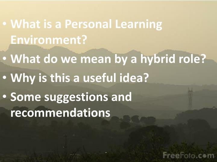 What is a Personal Learning Environment?