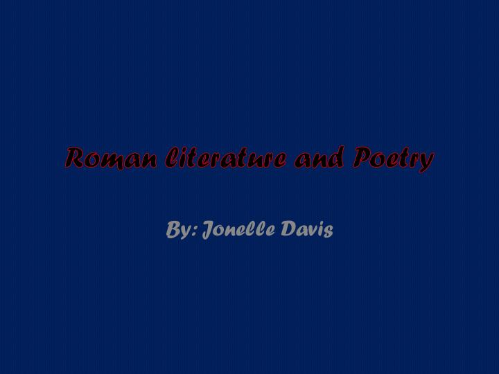 Roman literature and poetry