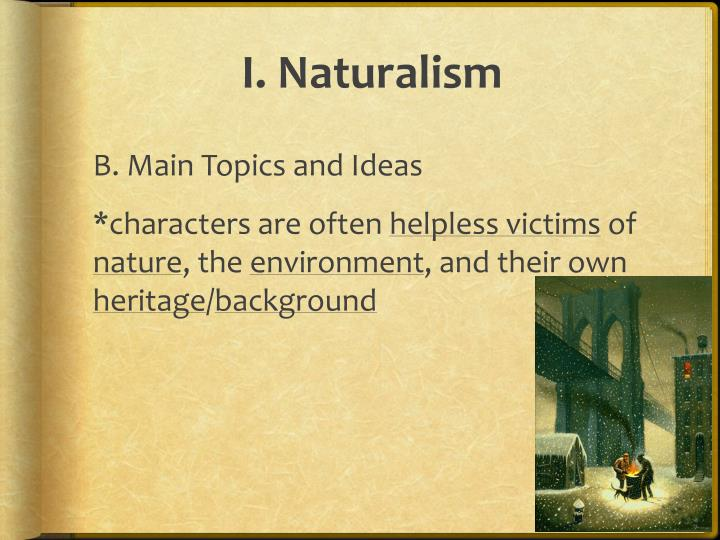 I. Naturalism