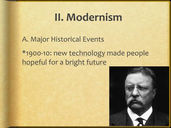 II. Modernism