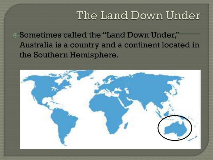 The Land Down Under