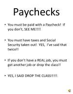 paychecks
