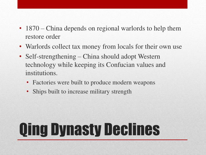 1870 – China depends on regional warlords to help them restore order