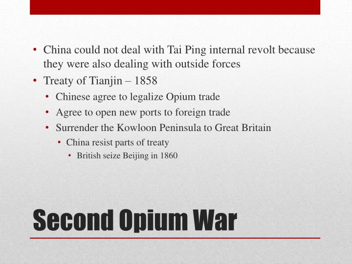China could not deal with Tai Ping internal revolt because they were also dealing with outside forces
