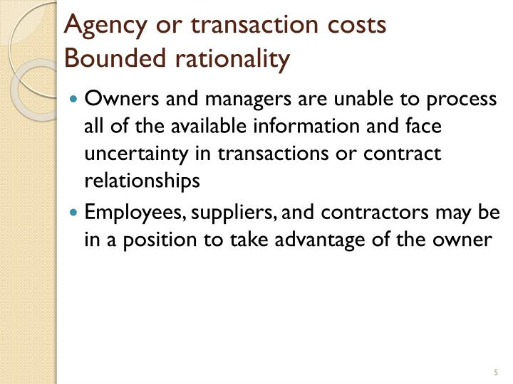 Agency or transaction costs