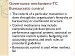 governance mechanisms tc bureaucratic control