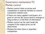 governance mechanisms tc market control