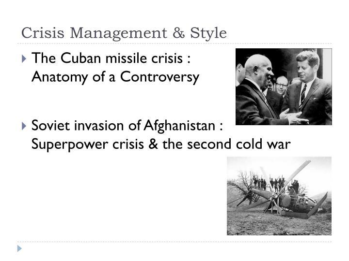 Crisis Management & Style