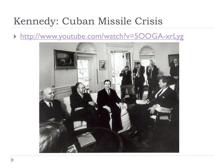 Kennedy: Cuban Missile Crisis