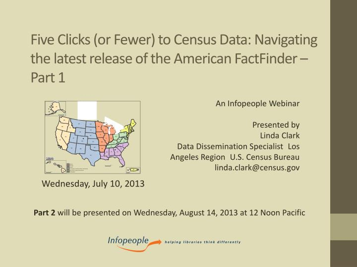 five clicks or fewer to census data navigating the latest release of the american factfinder part 1