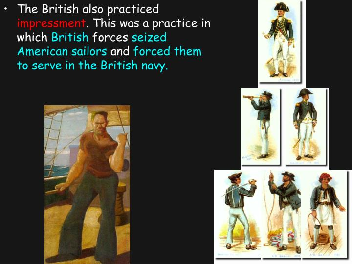 The British also practiced