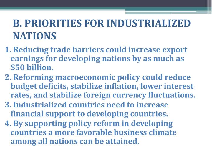 B. PRIORITIES FOR INDUSTRIALIZED NATIONS