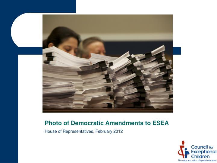 Photo of Democratic Amendments to ESEA