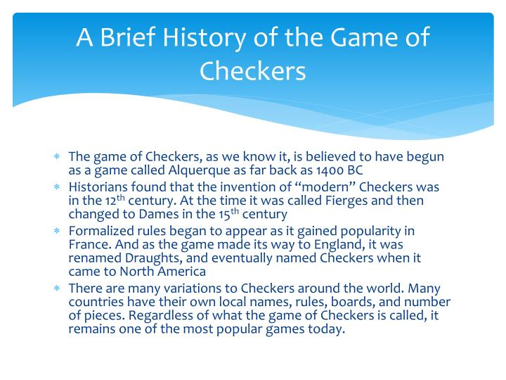 A Brief History of the Game of Checkers