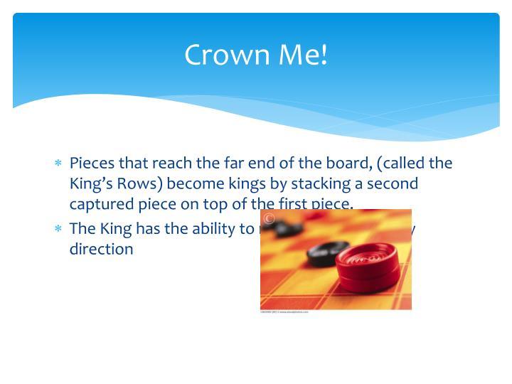 Crown Me!