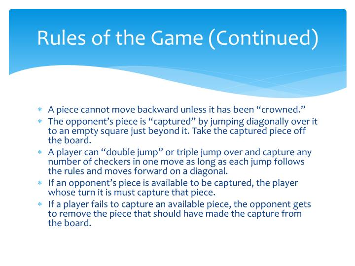 Rules of the Game (Continued)