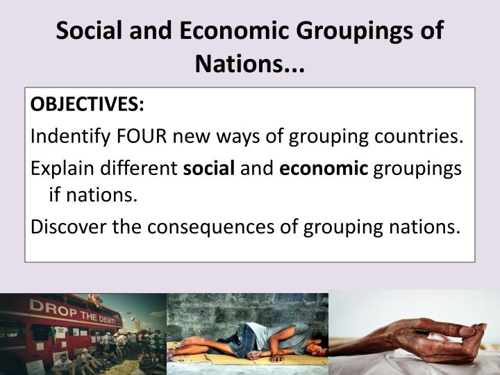 Social and Economic Groupings of Nations...