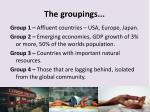 the groupings