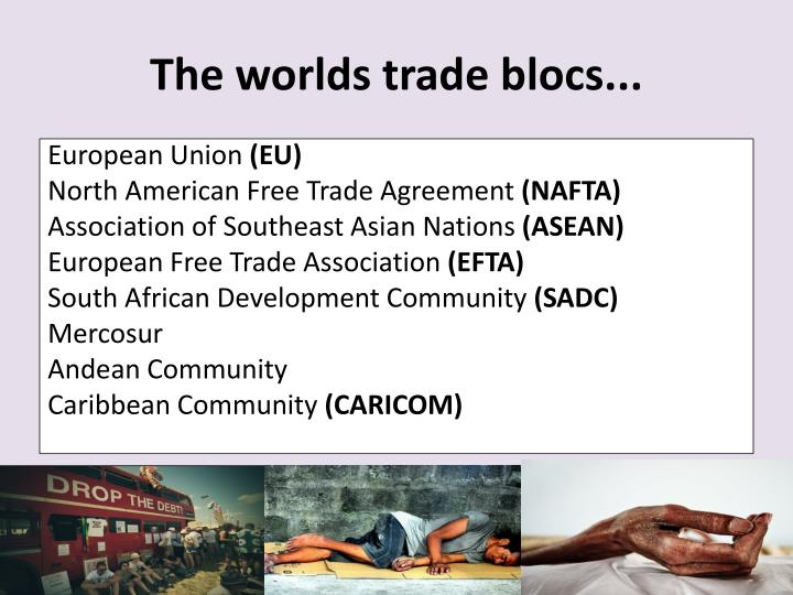 The worlds trade blocs...
