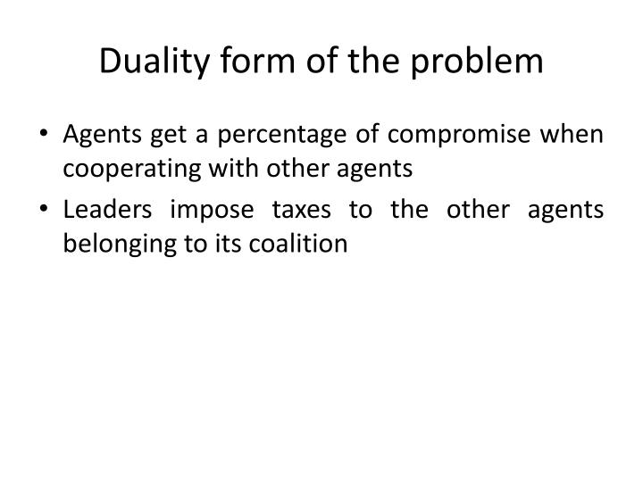 Duality form of the problem