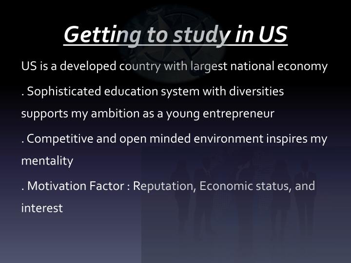 Getting to study in US
