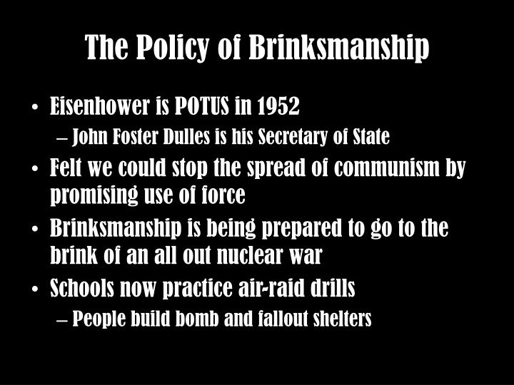The policy of brinksmanship