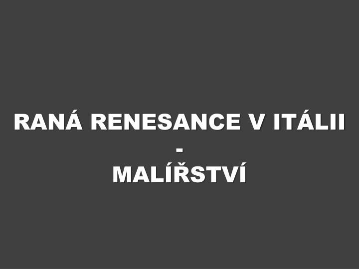 RANÁ RENESANCE V ITÁLII