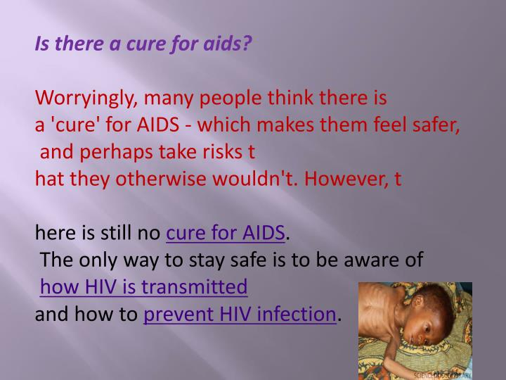 Is there a cure for aids?