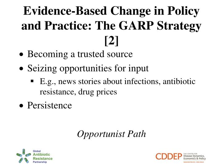 Evidence-Based Change in Policy and Practice: The GARP