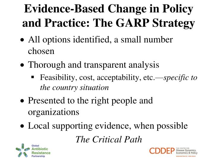 Evidence-Based Change in Policy and Practice: The GARP Strategy