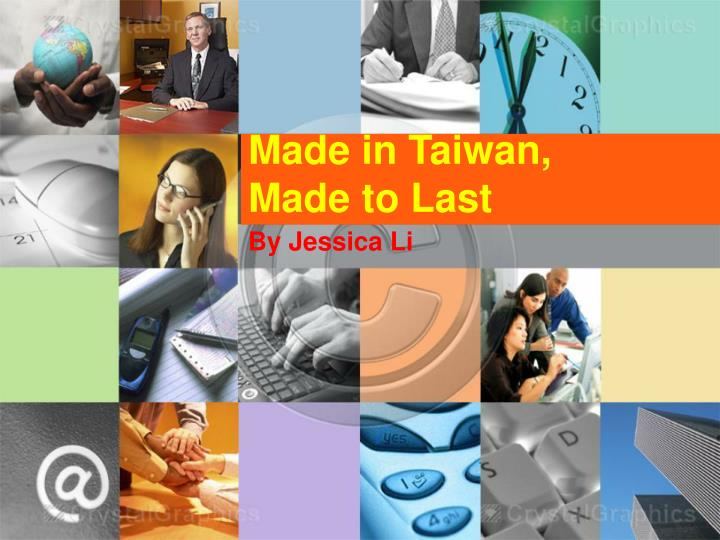 made in taiwan made to last