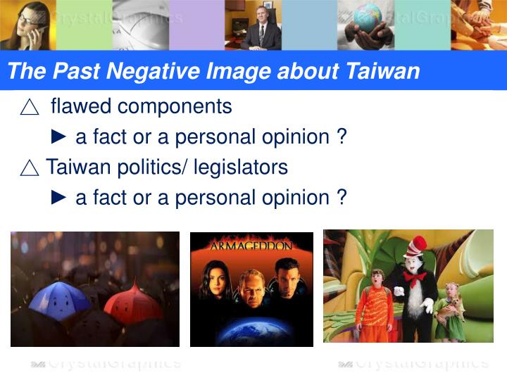 The Past Negative Image about Taiwan