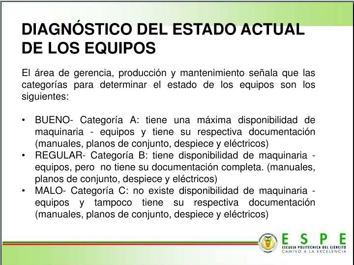DIAGNÓSTICO DEL ESTADO ACTUAL DE LOS EQUIPOS