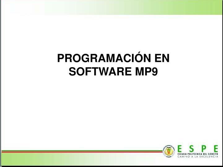 PROGRAMACIÓN EN SOFTWARE MP9
