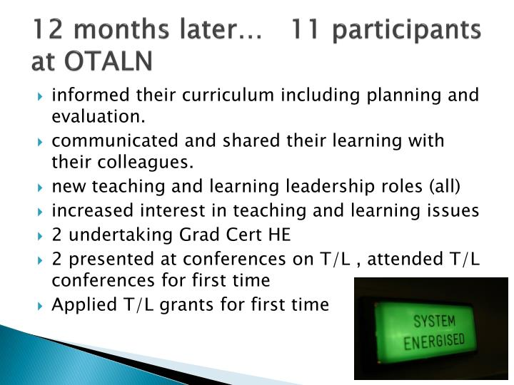 12 months later…11 participants at OTALN