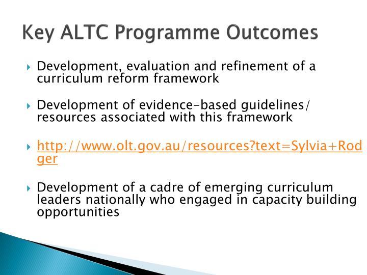 Key ALTC Programme Outcomes