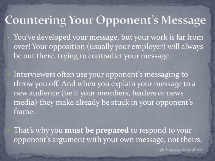 countering your opponent s message