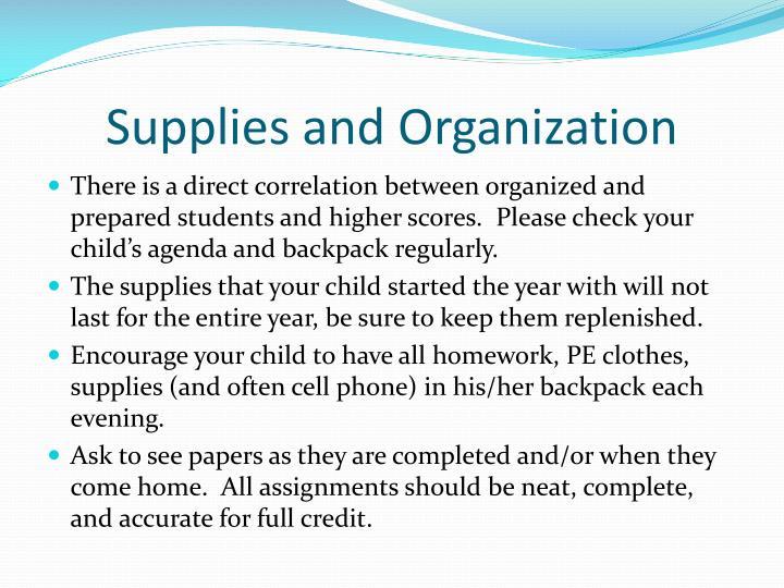 Supplies and Organization