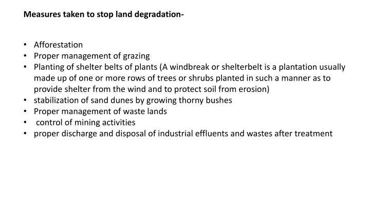 Measures taken to stop land degradation-