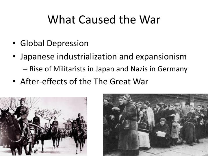 What Caused the War