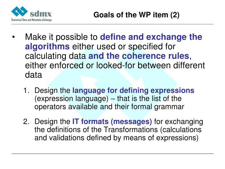 Goals of the WP item (2)