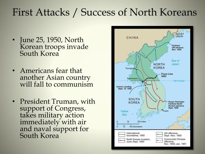 First Attacks / Success of North Koreans