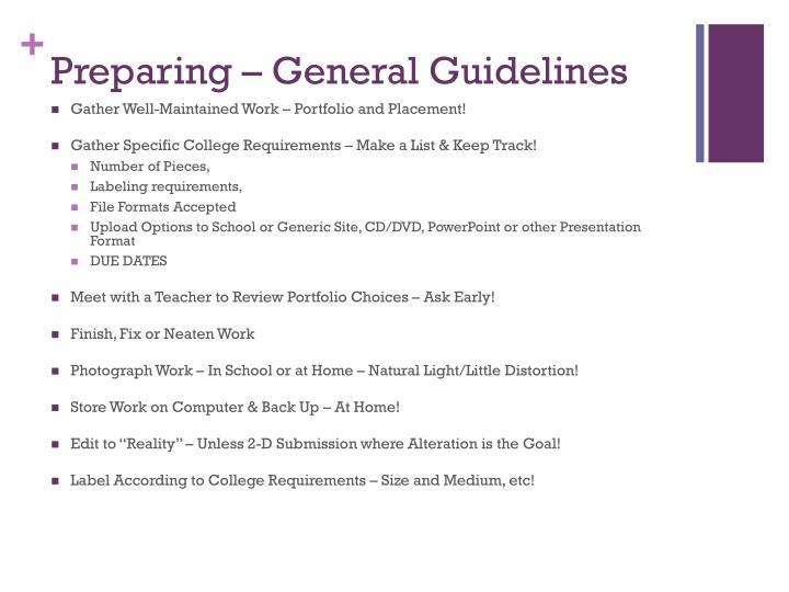 Preparing – General Guidelines