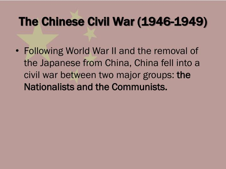 The chinese civil war 1946 1949
