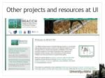 other projects and resources at ui1