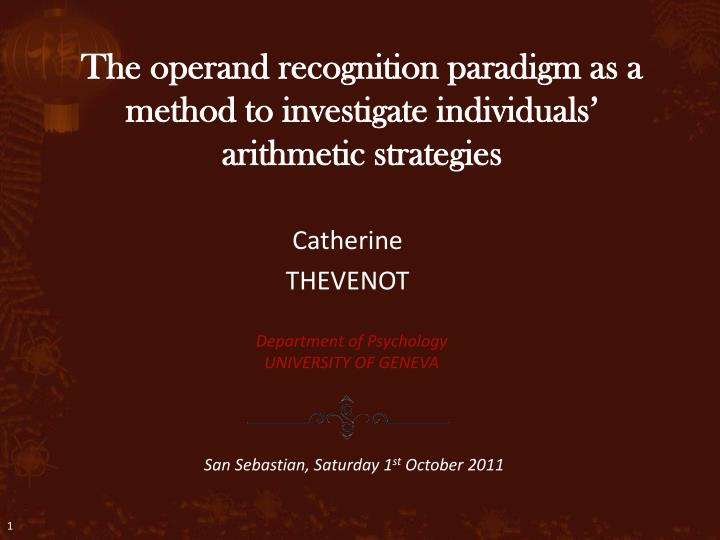The operand recognition paradigm as a method to investigate individuals arithmetic strategies