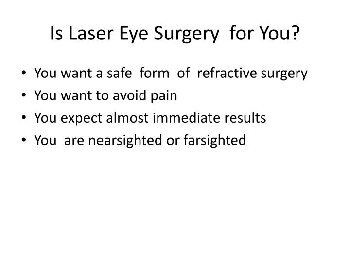 Is Laser Eye Surgery  for You?