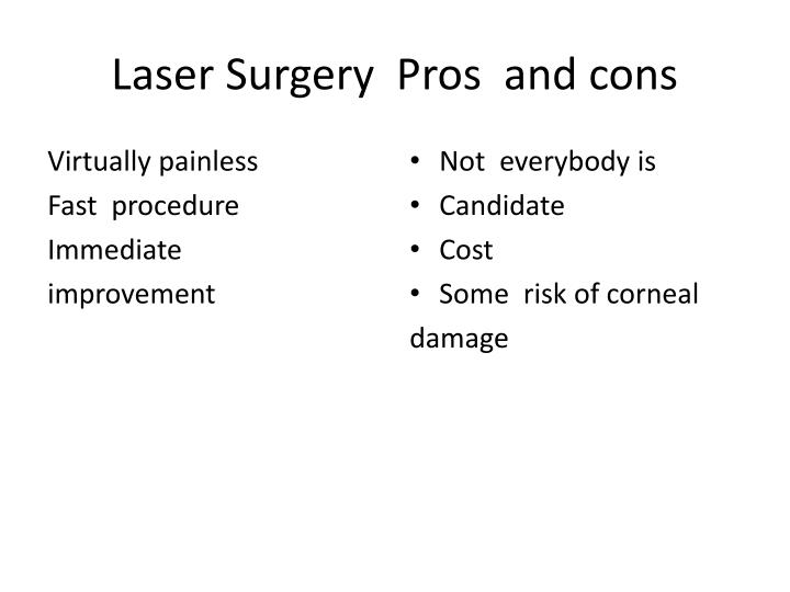 Laser Surgery  Pros  and cons
